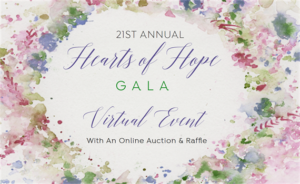 2021 Hearts of Hope Virtual Gala @ Virtual